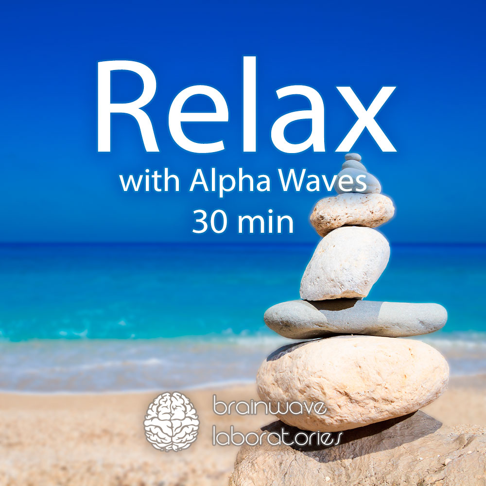 Relax with Alpha Waves (30min)